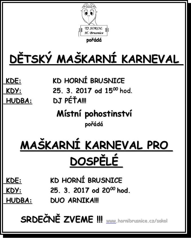 Maškarní karnevaly pro děti a dospělé v Horní Brusnici 1